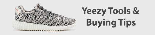 Yeezy Copping Tools and Tips